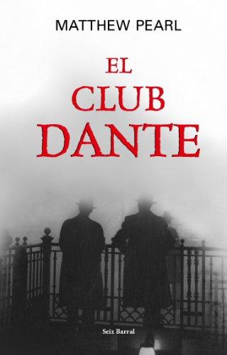 El Club Dante = Dante Club 9788432296321