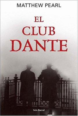 El Club Dante = The Dante Club