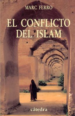 El Conflicto del Islam 9788437621357