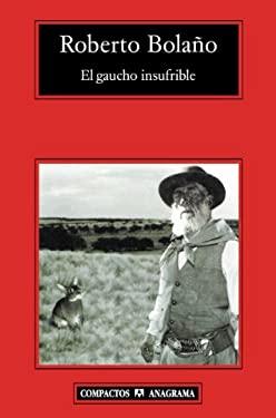 El Gaucho Insufrible 9788433973252