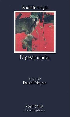 El Gesticulador 9788437621739