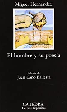 El Hombre y Su Poesia 9788437600017