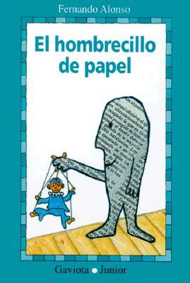 El Hombrecillo de Papel = The Newspaper Man 9788439287285