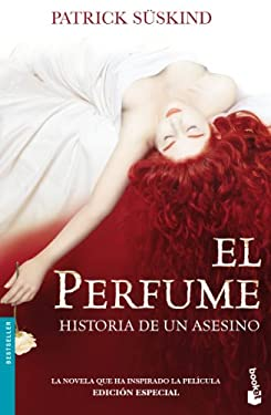 El Perfume / Perfume: Historia de Un Asesino / The Story of a Murderer 9788432217456