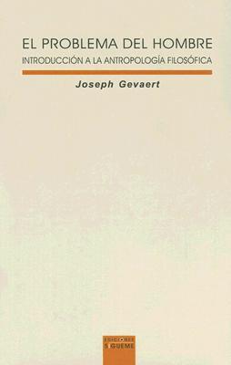 El problema del hombre joseph gevaert