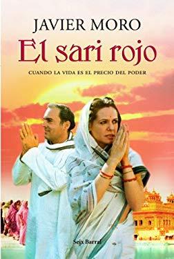 El Sari Rojo: Cuando la Vida Es el Precio del Poder = The Red Sari 9788432231797