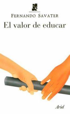El Valor de Educar 9788434444690