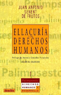 Ellacuria y los Derechos Humanos 9788433013545