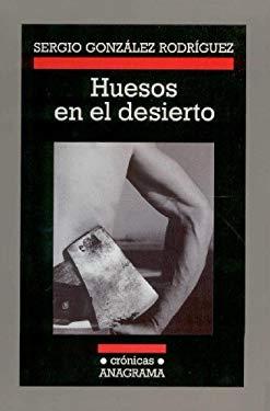 Huesos En El Desierto 9788433925541