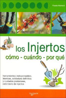 Injertos, Los - Como Cuando Por Que 9788431513436