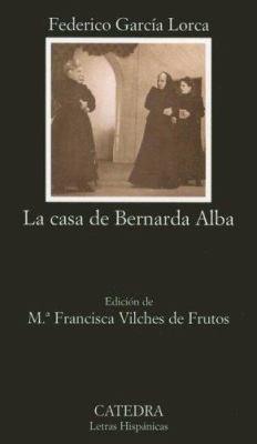 La Casa de Bernarda Alba 9788437622453