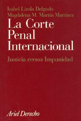 La Corte Penal Internacional 9788434432130