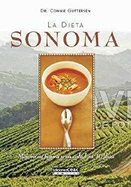 La Dieta Sonoma: Mejore su Figura y su Salud en 10 Dias 9788432918650