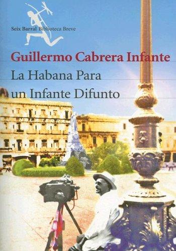 La Habana Para Un Infante Difunto 9788432210532