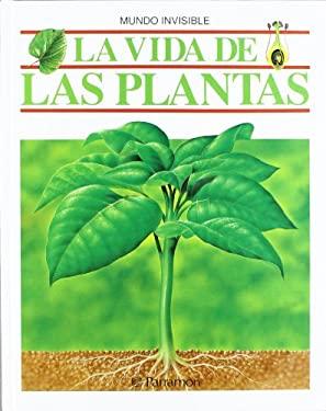 La Vida de Las Plantas - Julivers, Maria Angels / Parramon