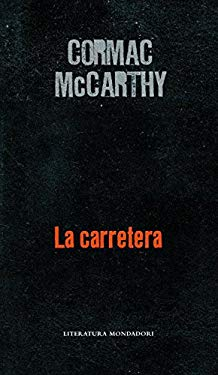La carretera (Literatura Random House) (Spanish Edition) - McCarthy, Cormac