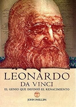 Leonardo Da Vinci: El Genio Que Definio el Renacimiento 9788437224671
