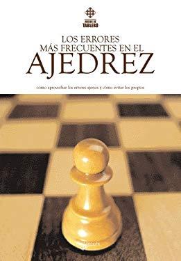 Los Errores Mas Frecuentes En El Ajedrez 9788431520823