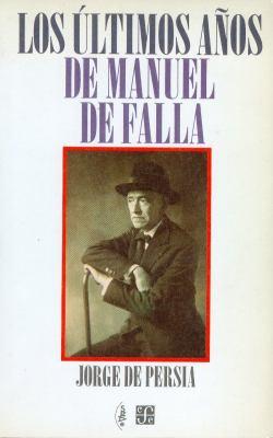 Los Ultimos Anos de Manuel de Falla 9788437503318