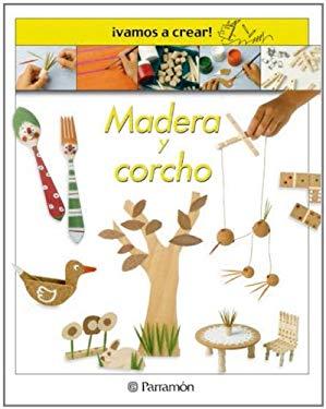 Madera y Corcho - Llimos Plomer, Anna / Casanova, Jose Maria