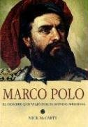 Marco Polo: El Joven Que Viajo Por el Mundo Medieval 9788437224701