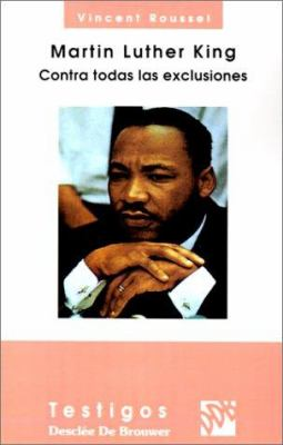 Martin Luther King: Contra Todas las Exclusiones 9788433011091