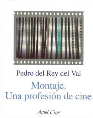 Montaje. Una Profesion de Cine 9788434468078