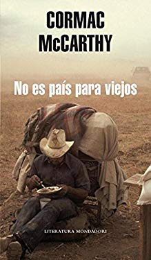 No es pas para viejos/ No Country for Old Men (Spanish Edition) - McCarthy, Cormac