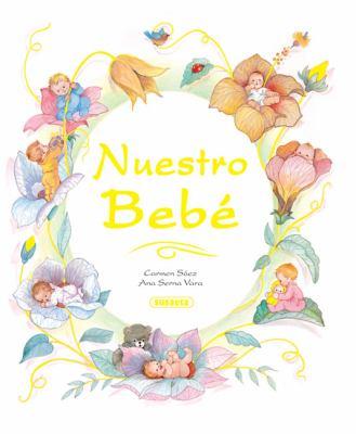 Nuestro Bebe = Our Baby 9788430530526