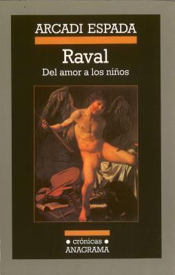 Raval: del Amor A los Ninos = Raval 9788433925435