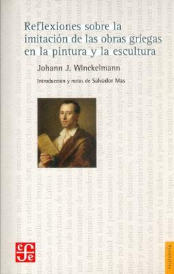 Reflexiones Sobre La Imitacion De Las Obras Griegas En La Pintura y La Escultura 9788437506166