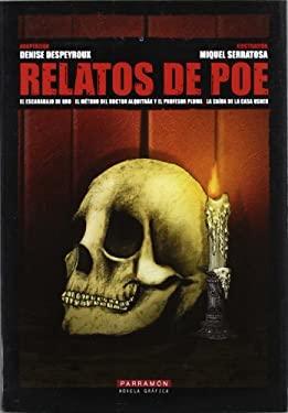 Relatos de Poe: El Escarabajo de Oro/El Metodo del Doctor Alquitran y el Profesor Pluma/La Caida de la Casa Usher