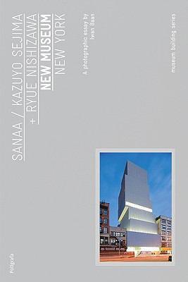 Sanaa: New Museum 9788434312449