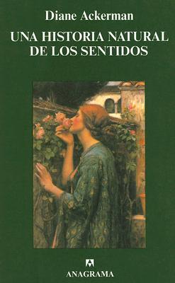 Una Historia Natural de los Sentidos = A Natural History of the Senses 9788433913555