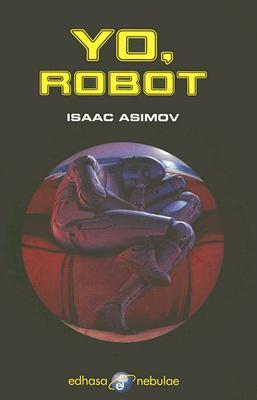 Yo, Robot = I, Robot 9788435020848