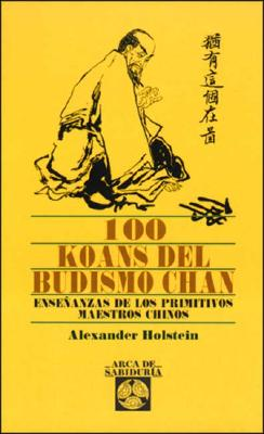 100 Koans del Budismo Chan 9788441401297
