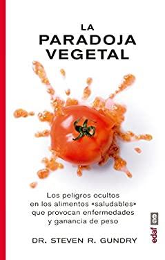 La paradoja vegetal (Spanish Edition)