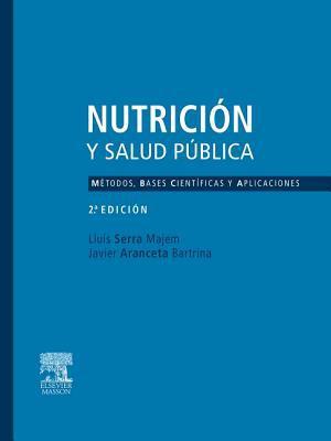 Nutrici N y Salud P Blica. M Todos, Bases Cient Ficas y Aplicaciones 9788445821916