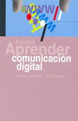 Aprender Comunicacion Digital 9788449318733
