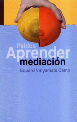 Aprender Mediacion 9788449313646