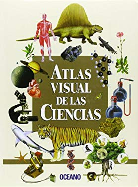 Atlas Visual de Ciencias [With CDROM] 9788449413087