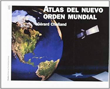 Atlas del Nuevo Orden Mundial 9788449316432