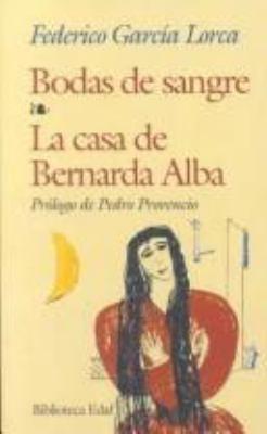 Bodas de Sangre/La Casa de Bernarda Alba 9788441403314