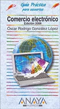 Comercio Electronico - Edicion 2006 9788441519114