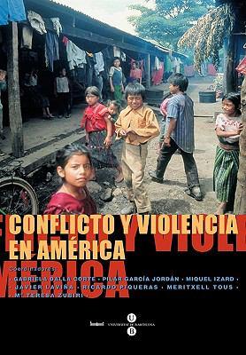 Conflicto y Violncia En Amrica 9788447526949