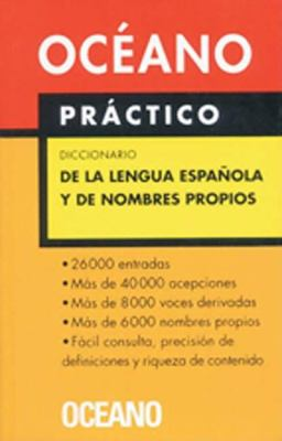 Diccionario Oceano Practico de La Lengua Espanola y de Nombres Propios 9788449421112