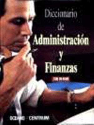 Diccionario de Administracion y Finanzas [With CDROM] 9788449414442