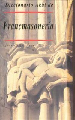 Diccionario de La Francmasoneria 9788446007388