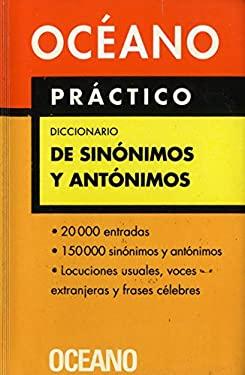 Diccionario de Sinonimos y Antonimos. Oceano Practico 9788449421129