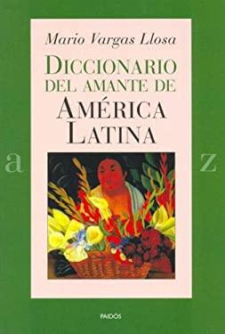 Diccionario del Amante de America Latina 9788449319631